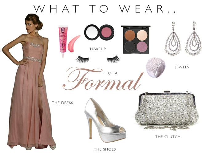 What To Wear To A Formal - Women's Clothing